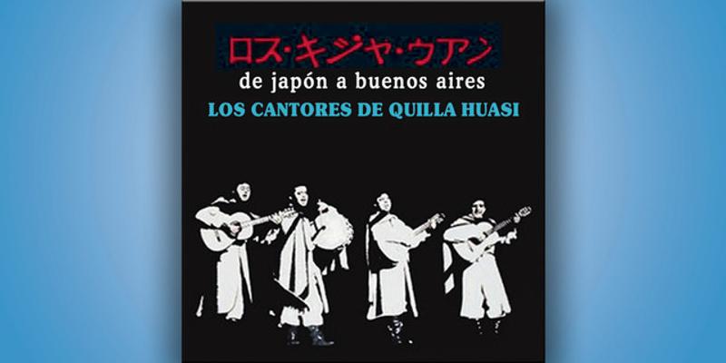 Los Cantores De Quilla Huasi