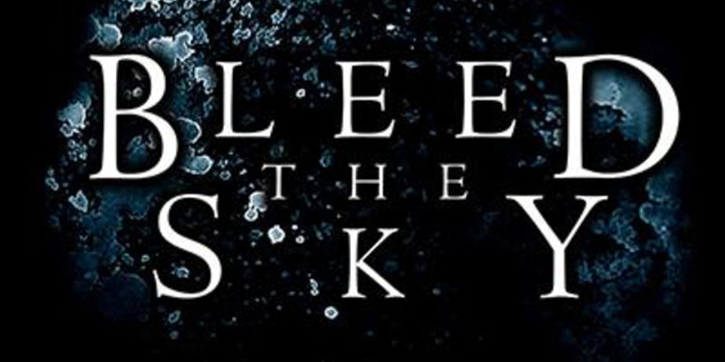 Bleed The Sky