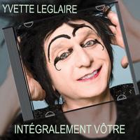 spectacle Yvette Leglaire