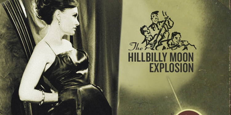 THE HILLBILLY MOON EXPLOSION + Guest