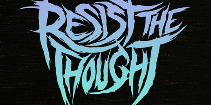 Resist The Thought