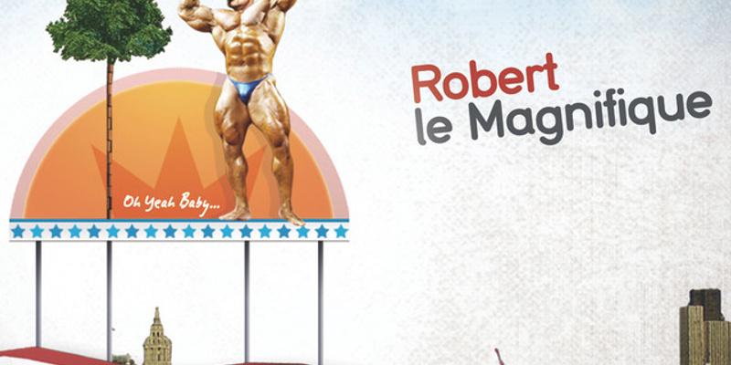 Robert Le Magnifique