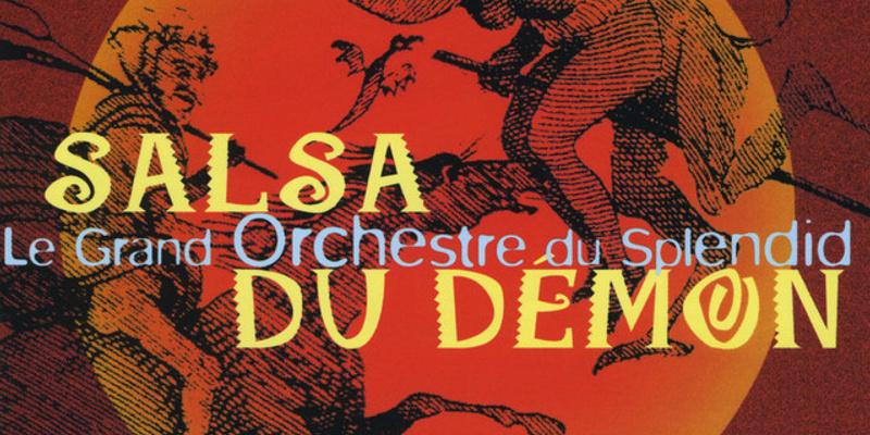 Le Grand Orchestre du Splendid