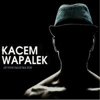 soirée Kacem Wapalek