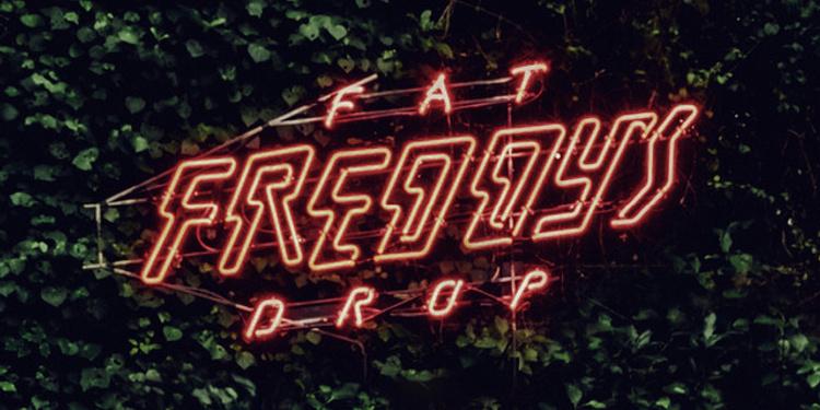 FAT FREDDY'S DROP